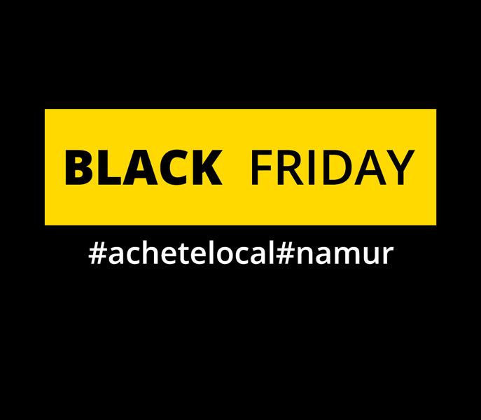 Black Friday #local#Namur, <br>de 20% à 50% offert !